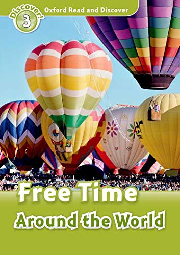 9780194643788: Oxford Read and Discover: Level 3: Free Time Around the World
