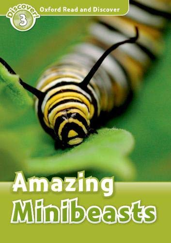 9780194643795: Oxford Read and Discover: Level 3: Amazing Minibeasts