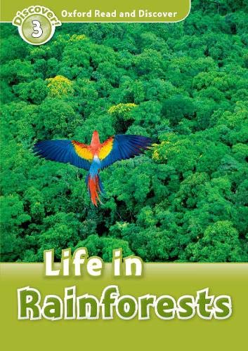 9780194643801: Oxford Read and Discover: Level 3: Life in Rainforests
