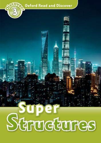 9780194643818: Oxford Read and Discover: Super Structures (Oxford Read and Discover, Level 3)