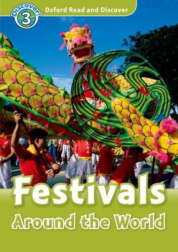 9780194643825: Oxford Read and Discover: Level 3: Festivals Around the World