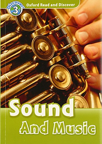 9780194643849: Oxford Read and Discover: Level 3: Sound and Music