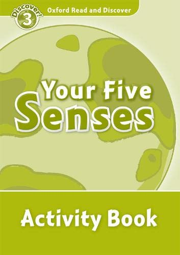 9780194643870: Oxford Read and Discover: Level 3: 600-Word Vocabulary Your Five Senses Activity Book