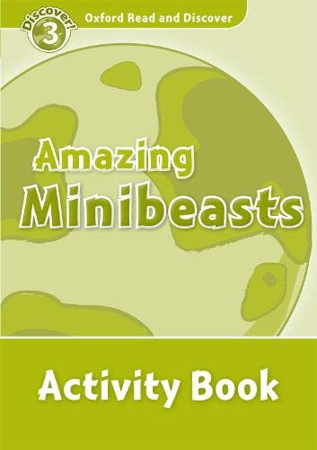 9780194643894: Oxford Read and Discover: Oxford Read & Discover. Level 3. Amazing Minibeasts: Activity Book