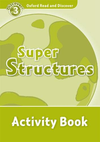 9780194643917: Oxford Read and Discover: Level 3: 600-Word Vocabulary Super Structures Activity Book