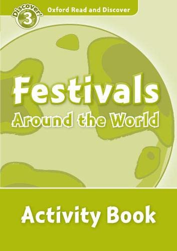 9780194643924: Oxford Read and Discover 3. Festivals Around the World Activity Book