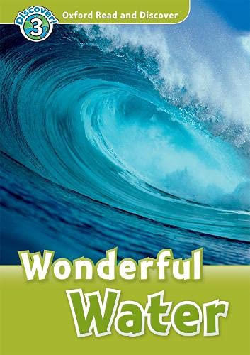 9780194644167: Oxford Read and Discover: Level 3: 600-Word Vocabulary Wonderful Water Audio CD Pack