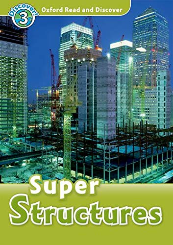 9780194644211: Oxford read and discover. Super structures. Livello 3. Con CD Audio