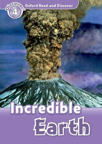 9780194644389: Oxford Read and Discover: Level 4: 750-Word Vocabulary Incredible Earth (Oxford Read and Discover: Discover! 4)