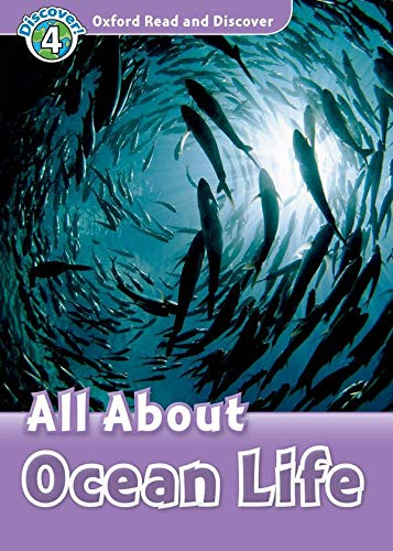 9780194644396: Read and Discover: Level 4: 750-Word Vocabulary All About Ocean Life (Oxford Read and Discover, Level 4)