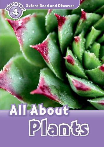 9780194644402: Read and Discover: Level 4: 750-Word Vocabulary All About Plants (Oxford Read and Discover)