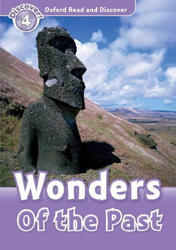 9780194644419: Oxford Read and DiscoveR: Level 4: 750-Word Vocabulary Wonders of the Past