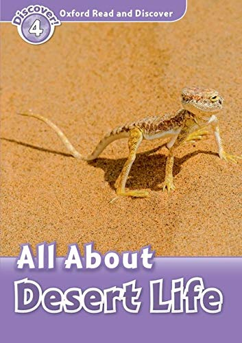 9780194644426: Oxford Read and Discover: Level 4: All About Desert Life