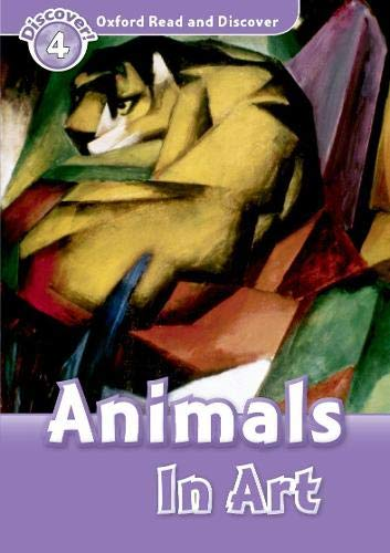 9780194644433: Oxford Read and Discover: Level 4: Animals in Art