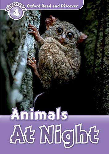 9780194644464: Oxford Read and Discover: Level 4: Animals at Night