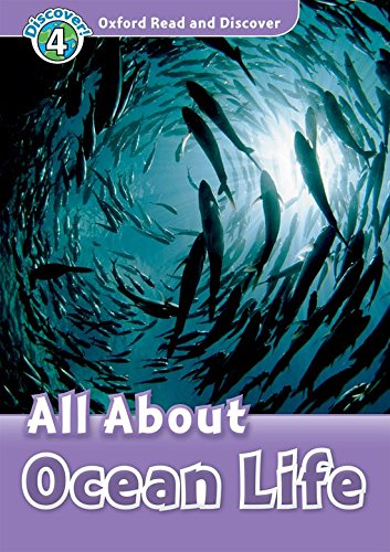 9780194644792: Oxford Read and Discover: Level 4: 750-Word Vocabulary All About Ocean Life Audio CD Pack