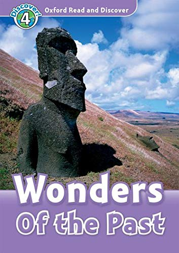 9780194644815: Oxford Read and Discover: Oxford Read & Discover. Level 4. Wonders of the Past: Audio CD Pack