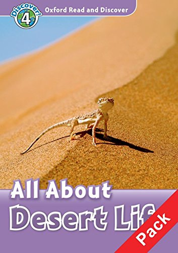 9780194644822: Oxford Read and Discover: Level 4: All About Desert Life Audio CD Pack
