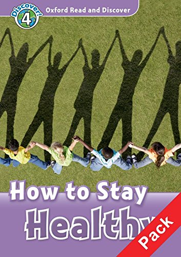 9780194644853: Oxford Read and Discover: Level 4: How to Stay Healthy Audio CD Pack