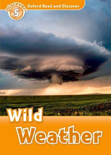Oxford Read and Discover: Level 5: Wild: Jacqueline Martin
