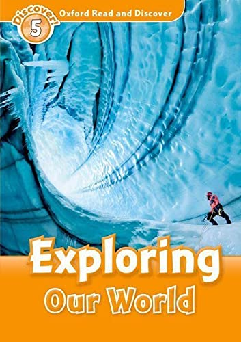 9780194645003: Oxford Read and Discover: Level 5: 900-Word Vocabulary Exploring Our World (Oxford Read and Discover: Discover! 5)