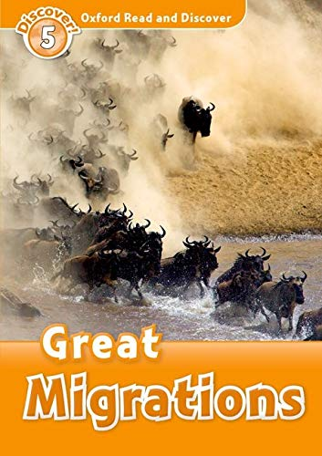 9780194645010: Oxford Read and Discover: Level 5: 900-Word Vocabulary Great Migrations (Oxford Read and Discover: Discover! Level 5)