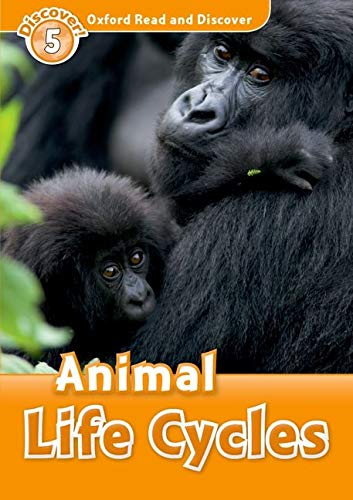 9780194645027: Oxford Read and Discover: Level 5: Animal Life Cycles