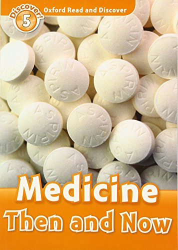 9780194645065: Oxford Read and Discover: Level 5: Medicine Then and Now