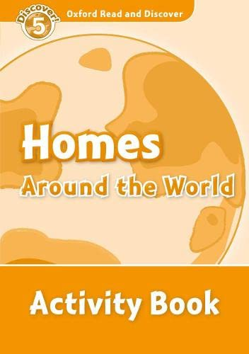 9780194645072: Oxford Read and Discover: Oxford Read & Discover. Level 5. Homes Around the World: Activity Book