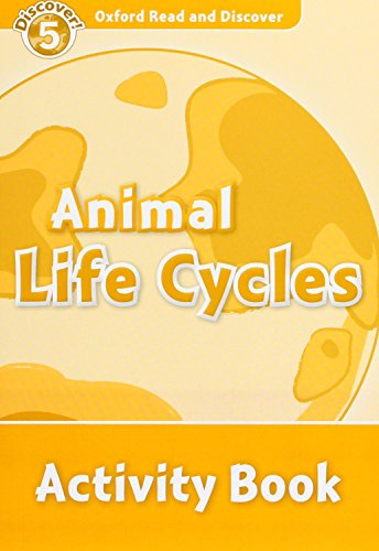9780194645126: Oxford Read and Discover: Level 5: Animal Life Cycles Activity Book