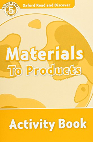 9780194645157: Oxford Read and Discover: Oxford Read & Discover. Level 5. Materials to Products: Activity Book