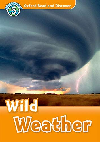 9780194645386: Oxford Read and Discover: Level 5: 900-Word Vocabulary Wild Weather Audio CD Pack