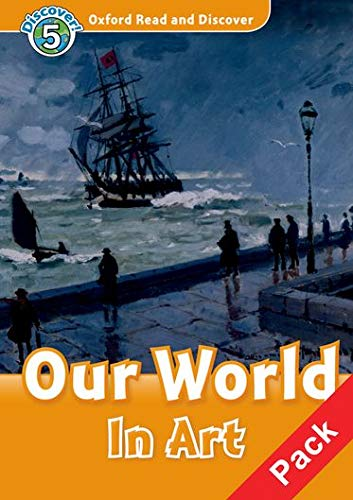 9780194645447: Oxford Read and Discover 5. Our World in Art Audio CD Pack