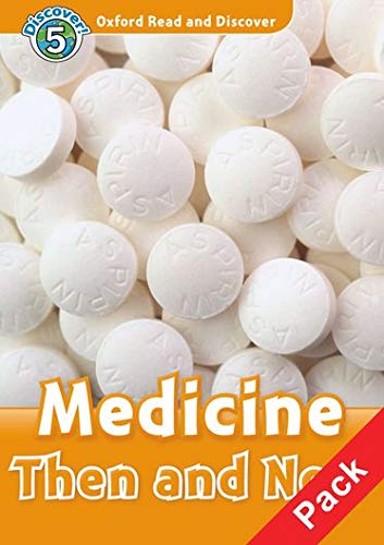 9780194645461: Oxford read and discover. Medicine then and now. Livello 5. Con CD Audio
