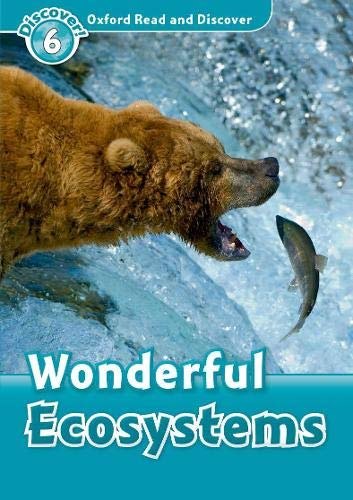 9780194645669: Oxford Read and Discover: Level 6: Wonderful Ecosystems
