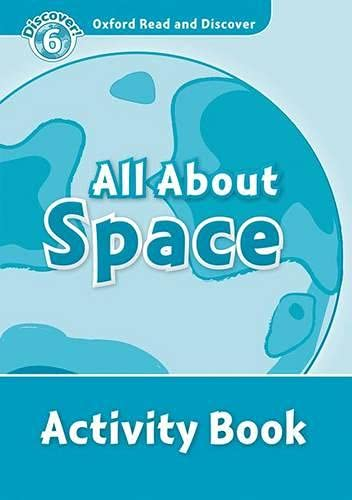 9780194645706: Oxford Read and Discover: Level 6: All About Space Activity Book