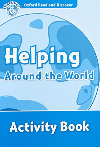 9780194645720: Oxford Read and Discover: Level 6: Helping Around the World Activity Book