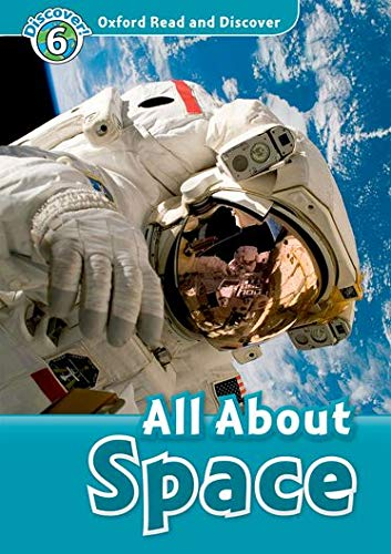 9780194646000: Oxford Read and Discover: Level 6: 1,050-Word Vocabulary All About Space Audio CD Pack