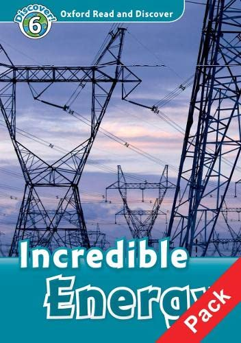 9780194646048: Oxford Read and Discover: Level 6: Incredible Energy Audio CD Pack