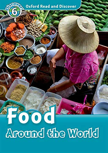 9780194646079: Oxford Read and Discover 6. Food Around the World Audio CD Pack