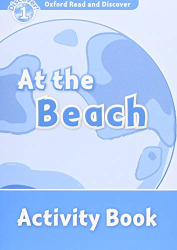 9780194646499: Oxford Read and Discover: Level 1: At the Beach Activity Book