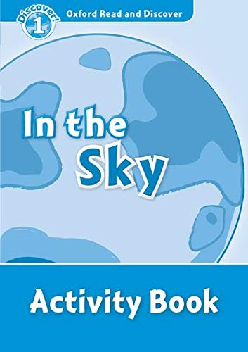 9780194646512: Oxford Read and Discover: Oxford Read & Discover. Level 1. In the Sky: Activity Book