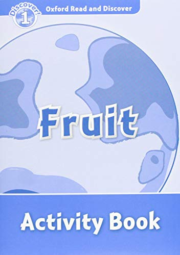 9780194646536: Oxford Read and Discover: Level 1: Fruit Activity Book