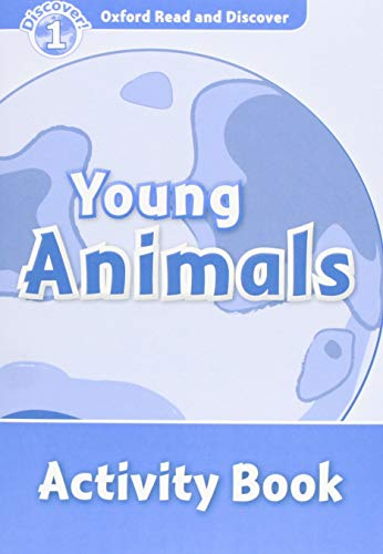 9780194646543: Oxford Read and Discover: Level 1: Young Animals Activity Book