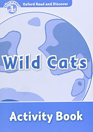 9780194646567: Oxford Read and Discover: Level 1: Wild Cats Activity Book