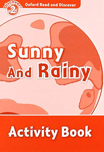 9780194646703: Oxford Read and Discover: Level 2: Sunny and Rainy Activity Book