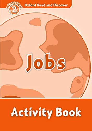 9780194646765: Oxford Read and Discover: Oxford Read & Discover. Level 2. Jobs: Activity Book