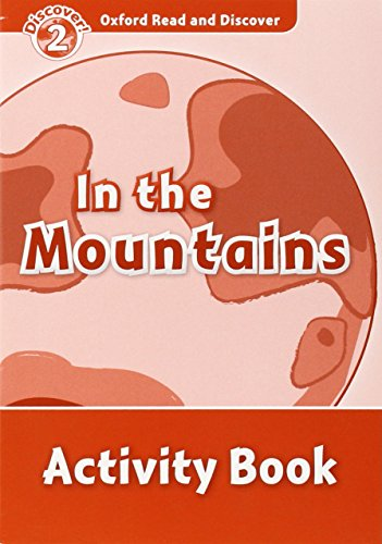 9780194646772: Oxford Read and Discover: Level 2: In the Mountains Activity Book