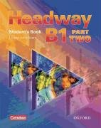 9780194647083: Headway - CEF - Edition. Level B1 Part 2. Student's Book mit Class CD