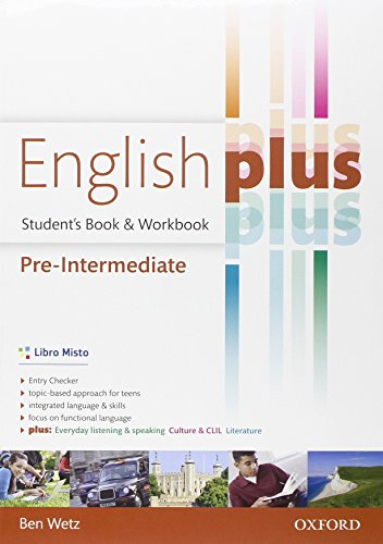 9780194648769: English plus. Pre-intermediate. Student's book-Workbook. Ediz. standard. Per le Scuole superiori. Con CD Audio. Con espansione online